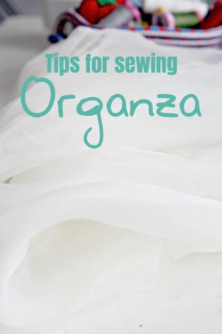 Sewing with organza