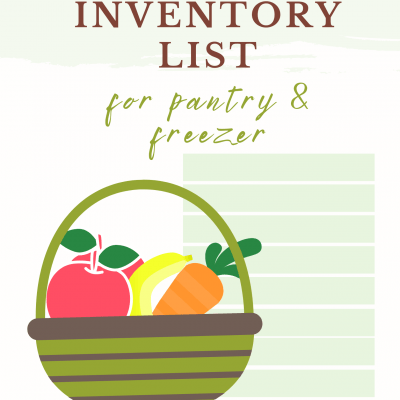 Incredibly useful pantry and freezer inventory list for easy decluttering