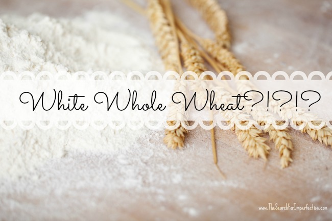 What the Heck is White Whole Wheat?