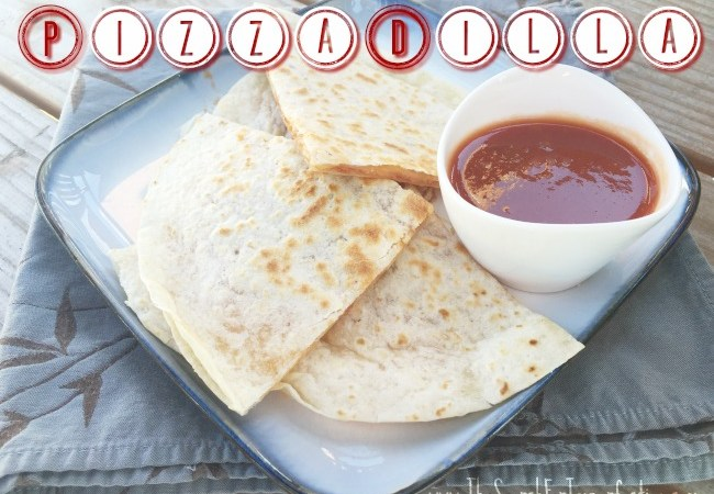 Fun and Easy PizzaDilla