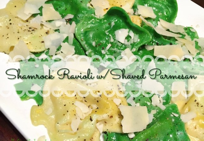 Shamrock Ravioli with Shaved Parmesan