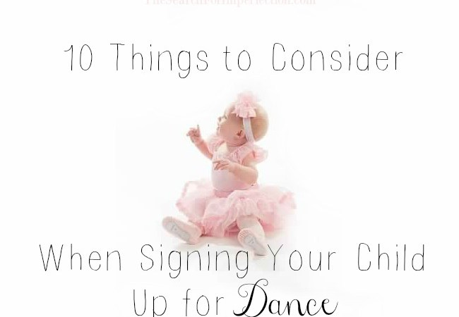 10 Things to Consider When Signing Your Child Up for Dance