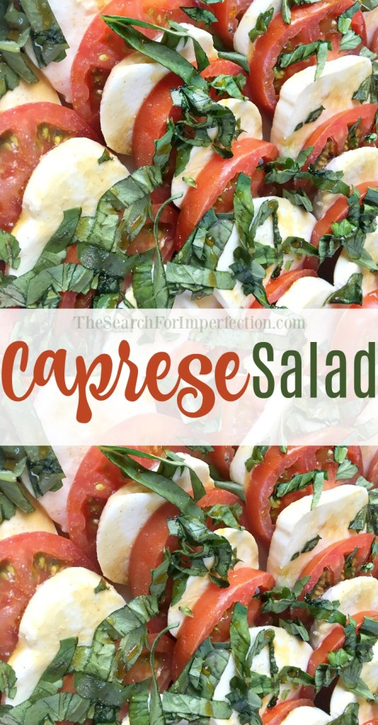 Caprese salad is one of the best things to have during the summer!