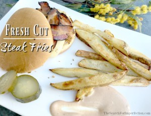 Homemade Fresh Cut Steak Fries