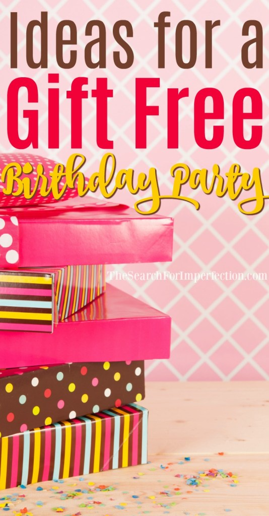 ideas for a gift free birthday party have you ever thought about throwing a party
