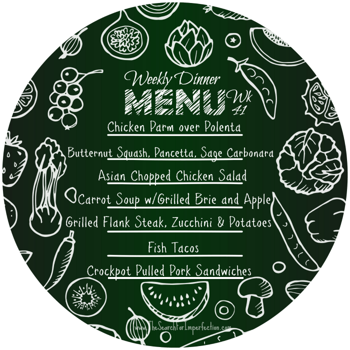 Weekly Dinner Menu, Week 41