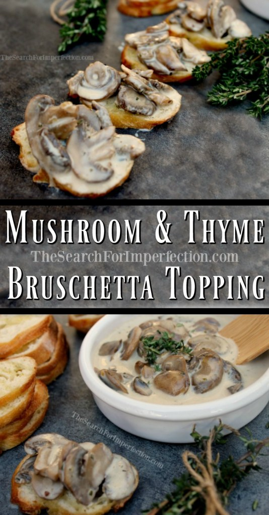 Creamy delicious mushroom and thyme bruschetta topping is so easy and delicious.