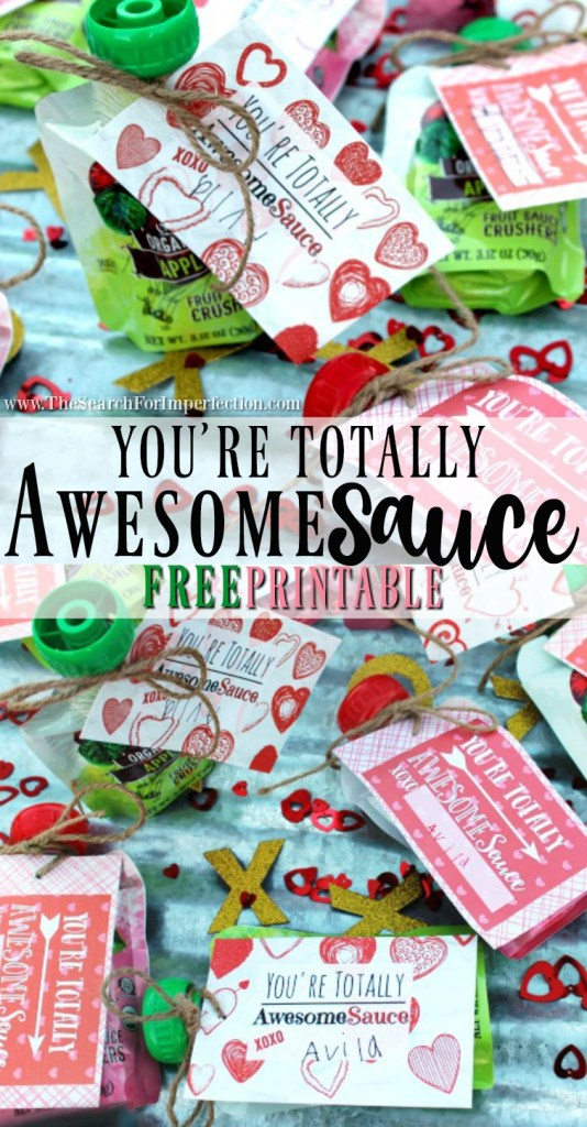 You're Totally AwesomeSauce - Free Valentine Printable