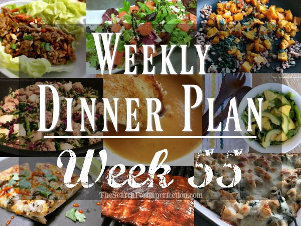 Weekly Dinner Plan Week 55