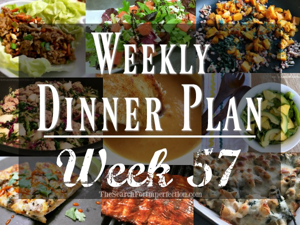 Weekly Dinner Plan Week 57