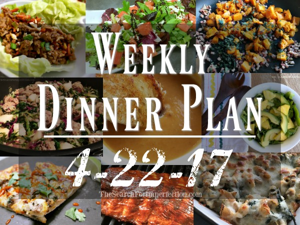 Weekly Meal Plan Week 62 – 4/22/17