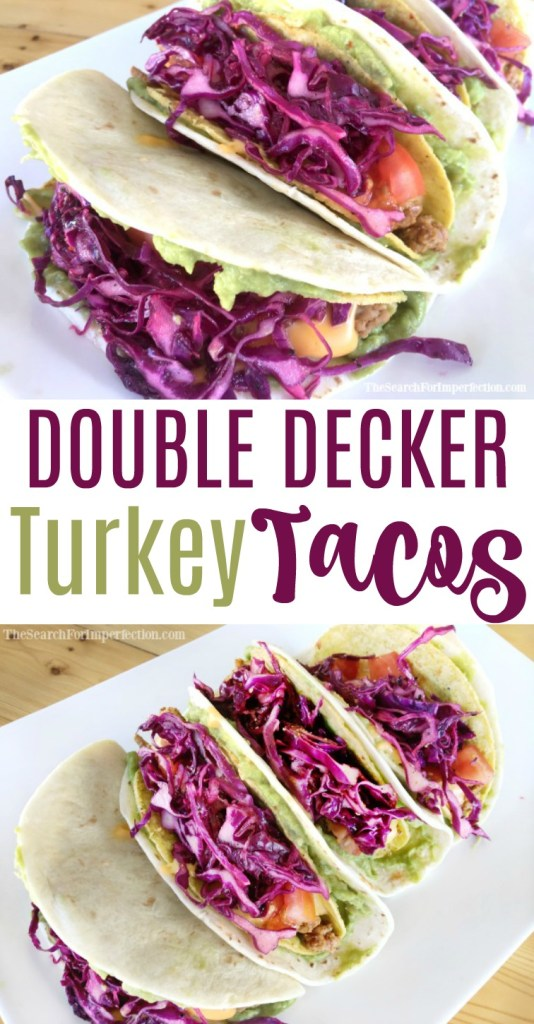 These double decker turkey tacos are like a more delicious, homemade version of the Taco Bell Crunchwrap.
