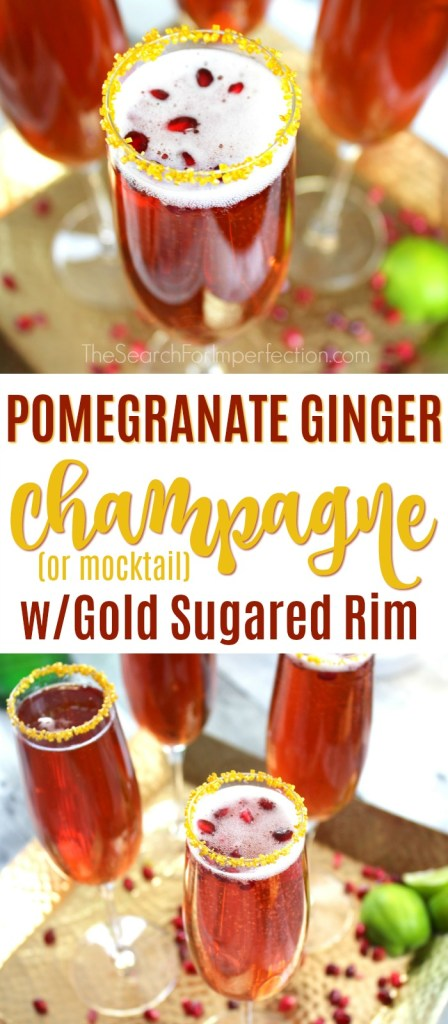 Perfect for any fancy party, Pomegranate Ginger Champagne. Can be a mocktail too! #champagne #mocktail #pomegranateginger www.thesearchforimperfection.com
