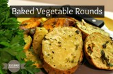 Baked Vegetable Rounds