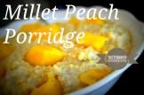 Millet Peach Porridge