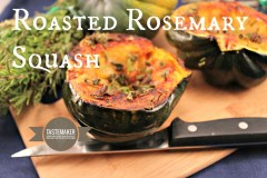 Roasted Rosemary Squash