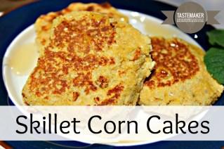 Skillet Corn Cakes