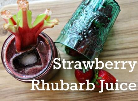 Strawberry Rhubarb Juice.