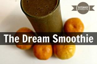 The Dream Smoothie