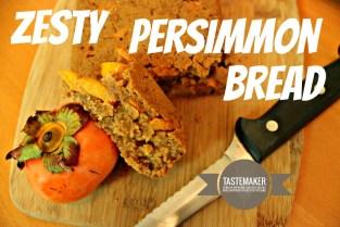 Zesty Persimmon Bread