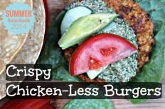 Crispy Chicken-less Burgers