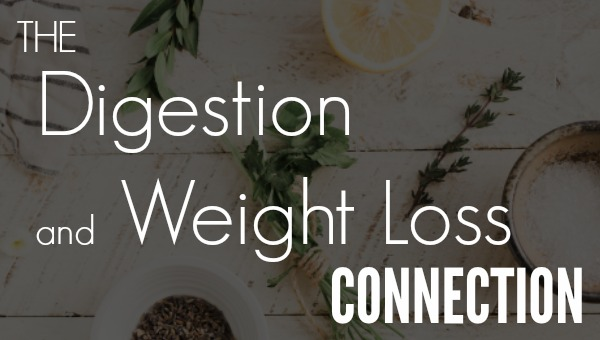 Bonus: The Digestion & Weight Loss Connection