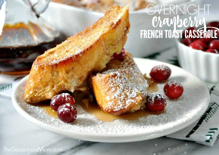 Overnight Cranberry French Toast Casserole TEXT