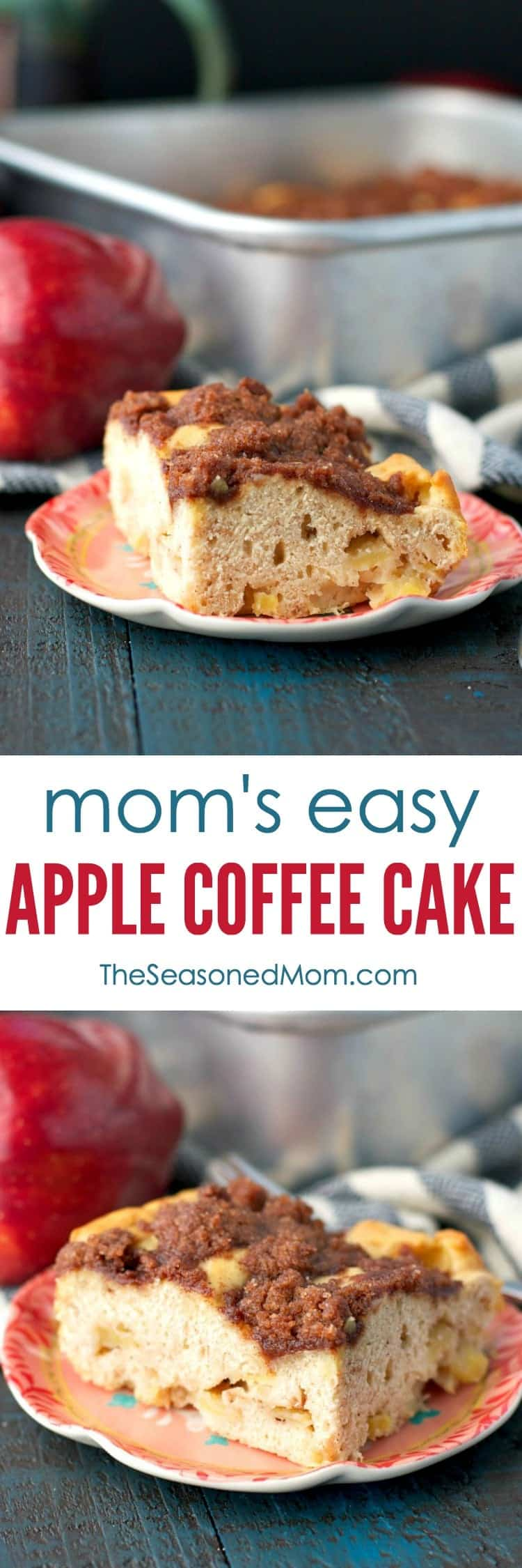 You only need 10 minutes to prepare Mom's Easy Apple Coffee Cake -- a perfect light breakfast or brunch for cool mornings!