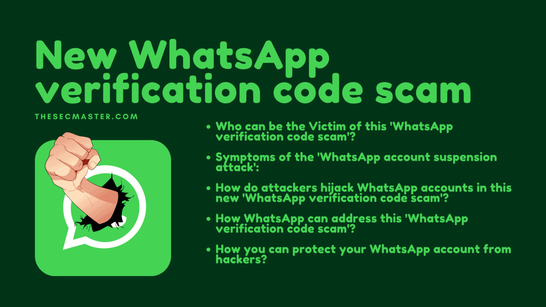 New WhatsApp verification code scam: How to protect WhatsApp account from  hackers? - The Sec Master