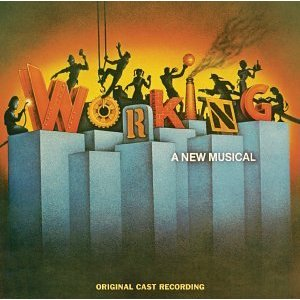 Working (Original 1978 Broadway Cast)
