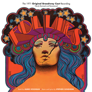 """Hey, Mr. Producer: A Second Disc Interview!  Talking Remastered, Remixed Edition of Stephen Sondheim's """"Follies"""" with Bruce Kimmel"""