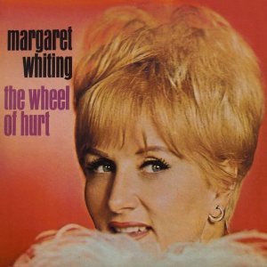 margaret whiting wheel of hurt