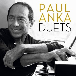 """He Did It His Way: Paul Anka Joins Friends For """"Duets"""", New CD Features Michael Jackson, Frank Sinatra, Leon Russell and More"""