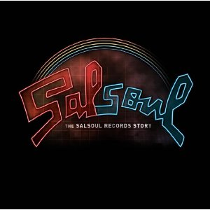Salsoul Records Story