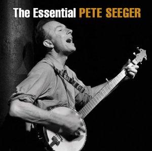Essential Pete Seeger