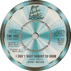 Jerry Butler - I Don't Want Nobody to Know 45