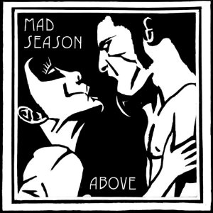 mad season above1