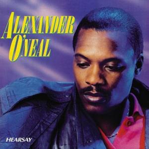 Alexander O'Neal - Hearsay