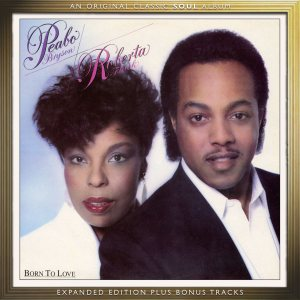 peabo and roberta born to love