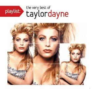 Taylor Dayne Playlist