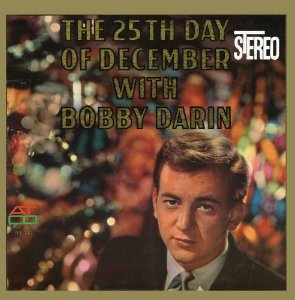 Bobby Darin - 25th Day of December
