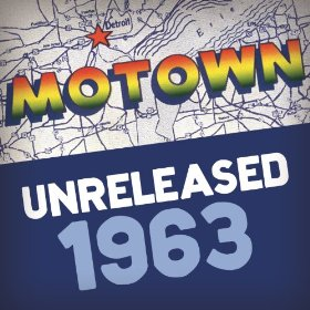 Motown Unreleased 1963