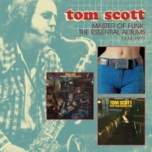 Tom Scott - Master of Funk