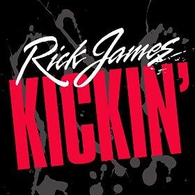 Rick James Kickin'