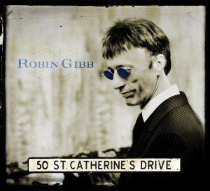 Robin Gibb - 50 St Catherine's Drive