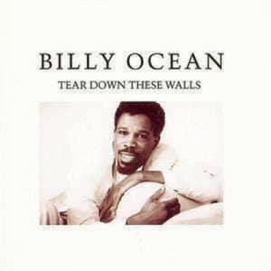 billy ocean tear down these walls