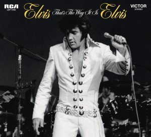 Elvis - That's the Way Legacy Edition
