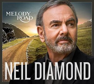 """Special Review: Neil Diamond, """"Melody Road"""""""