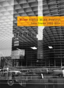 Wilco - Alpha Mike Foxtrot