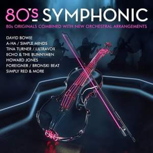 """Holding Back the Years:  Rhino to Deliver Reimagined Orchestral Classics with """"'80s Symphonic"""""""